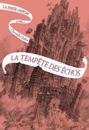 """Afficher """"La Passe-miroir (Livre 4) - La Tempête des échos"""""""